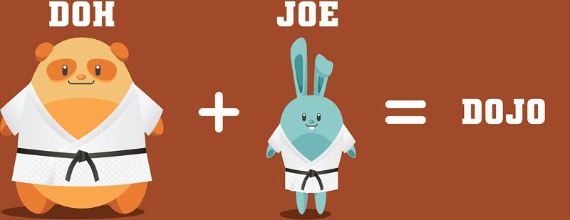 DOH + JOE = DOJO