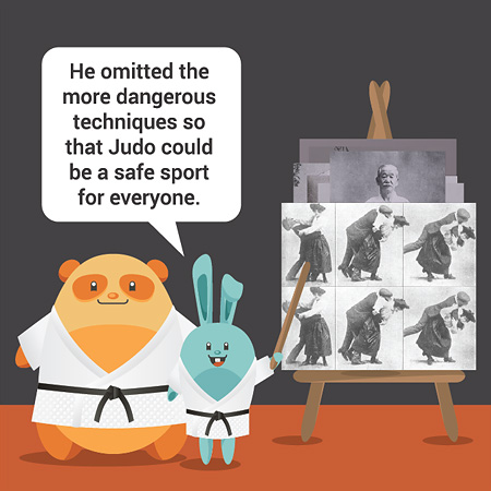 He omitted the more dangerous techniques so that Judo could be a safe sport for everyone.